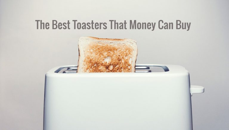 The Best Toasters 2018- toaster reviews